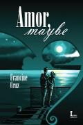 Capa do livro Amor, Maybe