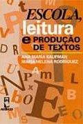 Capa do livro Escola, leitura e produção de textos