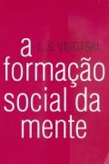 Capa do livro A formação social da mente