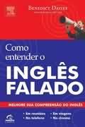 Capa do livro Como entender o inglês falado