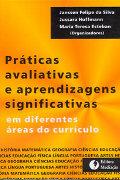Capa do livro Práticas avaliativas e aprendizagens significativas em diferentes áreas do currículo