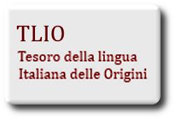 Ícone do dicionário Tesoro della Lingua Italiana delle Origini