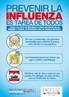 Folder chileno com orientações sobre os cuidados a serem tomados com relação à prevenção e contaminação pela Influenza. Palavras-chave: Gripe. H1N1. Pandemia. Chile. Escola. Fôlder.