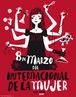 Cartaz em comemoração ao Dia Internacional da Mulher de Gijon, Espanha, no qual aparece uma mulher com inúmeros braços. Palavras-chave: Mulher. Celebração. Gênero. Diversidade. Publicidade.