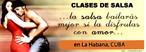 Publicidade cubana sobre aulas de dança típica. Palavras-chave: Entretenimento. Propaganda. Cuba. Sentimento. Apelo.