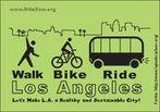 """Cartaz motivando os cidadãos de Los Angeles a caminharem e/ou a usarem bicicleta e transporte público. """"Vamos fazer de L.A. uma cidade saudável e sustentável"""".  Palavras-chave: verde, ecologia, sustentabilidade, ônibus, bicicleta, transporte."""